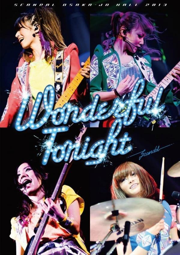 [TV-SHOW] SCANDAL – SCANDAL OSAKA-JO HALL 2013「Wonderful Tonight」 (2013.07.24) (BDISO)