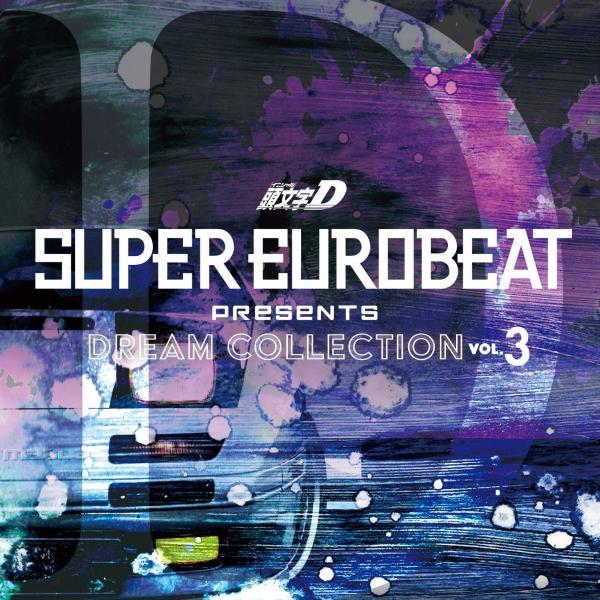 [Album] SUPER EUROBEAT presents Initial D Dream Collection Vol.3 (2020.01.08/MP3/RAR)