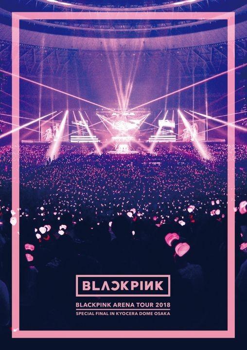 [TV-SHOW] BLACKPINK 블랙핑크 – BLACKPINK ARENA TOUR 2018 SPECIAL FINAL IN KYOCERA DOME OSAKA (2019.03.22) (BDISO)