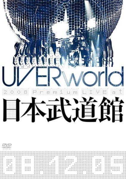 [TV-SHOW] UVERworld 2008 Premium LIVE at 日本武道館 (2009.04.29) (DVDISO)