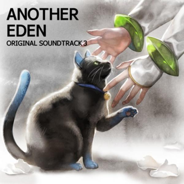 [Album] VA – ANOTHER EDEN ORIGINAL SOUNDTRACK 3 [FLAC / 24bit Lossless / WEB] [2019.07.10]