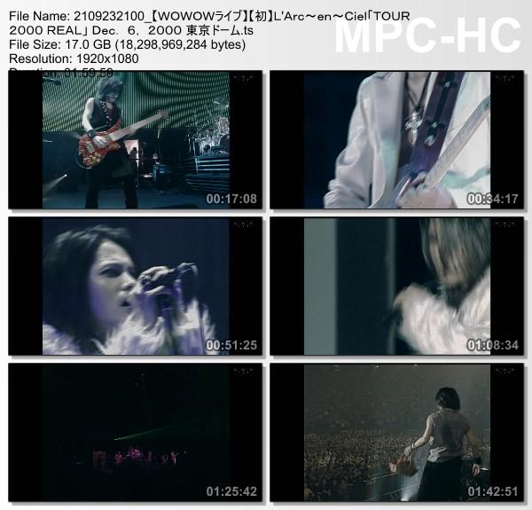 [TV-Variety] L'Arc~en~Ciel「TOUR 2000 REAL」 Dec. 6, 2000 東京ドーム (WOWOW Live 2021.09.19)