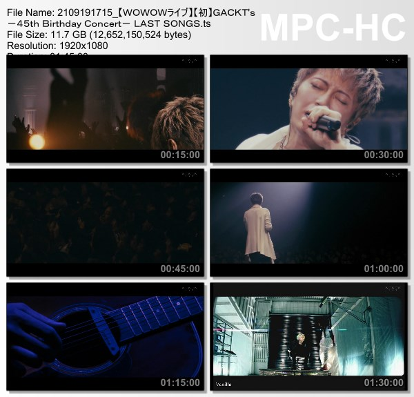 [TV-Variety] GACKT's -45th Birthday Concert- LAST SONGS (WOWOW Live 2021.09.19)