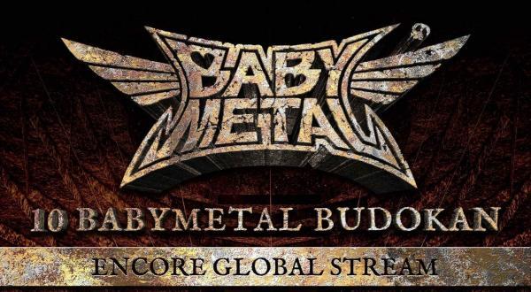 [TV-SHOW] ベビーメタル – 10 BABYMETAL BUDOKAN ENCORE GLOBAL STREAM 2021.07.24 (2021.07.24) (WEBRIP)