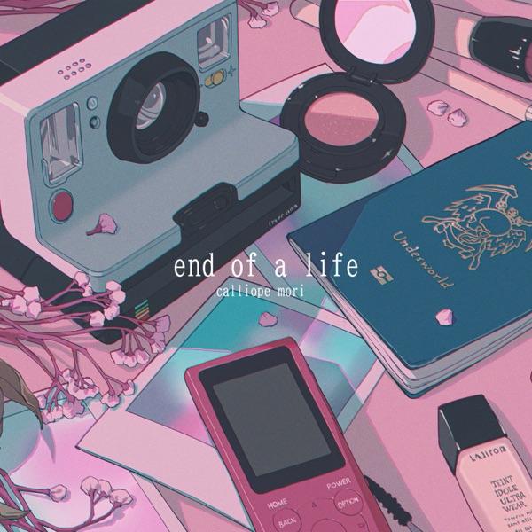 [Single] hololive IDOL PROJECT : Mori Calliope – end of a life (2021.10.01/MP3+Hi-Res FLAC/RAR)