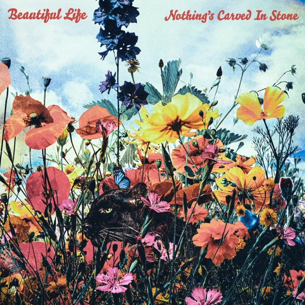 [Single] Nothing's Carved In Stone – Beautiful Life (2021.09.08 /MP3+Flac/RAR)