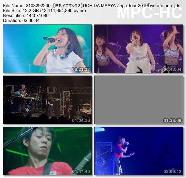 "[TV-Variety] 内田真礼 – UCHIDA MAAYA Zepp Tour 2019 ""we are here"" (BS-Animax 2021.08.29)"