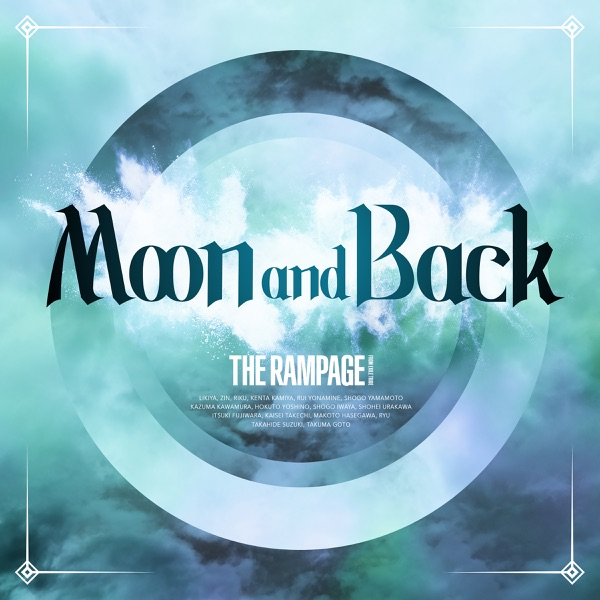 [Single] THE RAMPAGE from EXILE TRIBE – Moon and Back (2021.09.08/MP3+Flac/RAR)