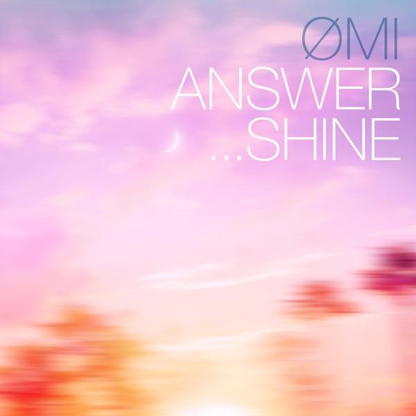 [Single] ØMI (HIROOMI TOSAKA) – ANSWER. SHINE (2021.10.15/MP3+Hi-Res FLAC/RAR)