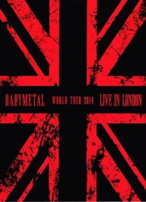 [TV-SHOW] ベビーメタル BABYMETAL – LIVE IN LONDON -BABYMETAL WORLD TOUR 2014- (2015.05.20) (BDRIP)